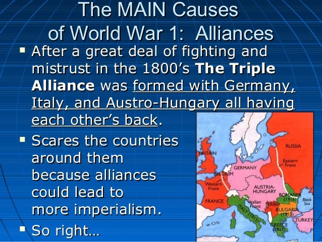 world war 1 three main The allied powers the powers known as the allies in world war i were  predominantly: great britain, france, russia and italy italy initially had a treaty  with.