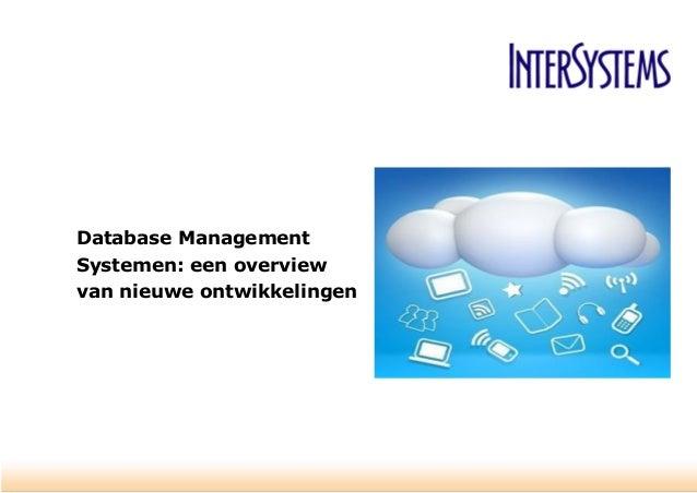 Database Management Systemen: een overview van nieuwe ontwikkelingen
