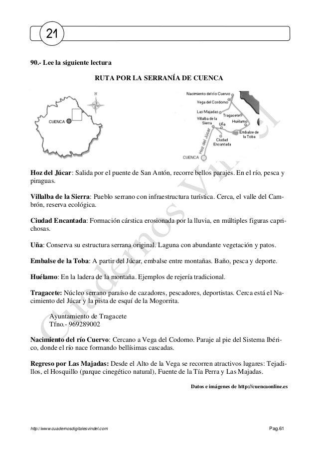 http://www.cuadernosdigitalesvindel.com Pag.61 90.- Lee la siguiente lectura RUTA POR LA SERRANÍA DE CUENCA Hoz del Júcar:...
