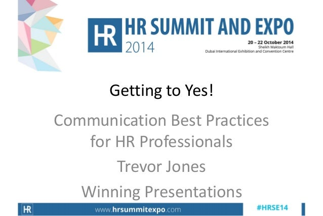 Communication Best Practices for HR Professionals  Trevor Jones  Winning Presentations  Getting to Yes!