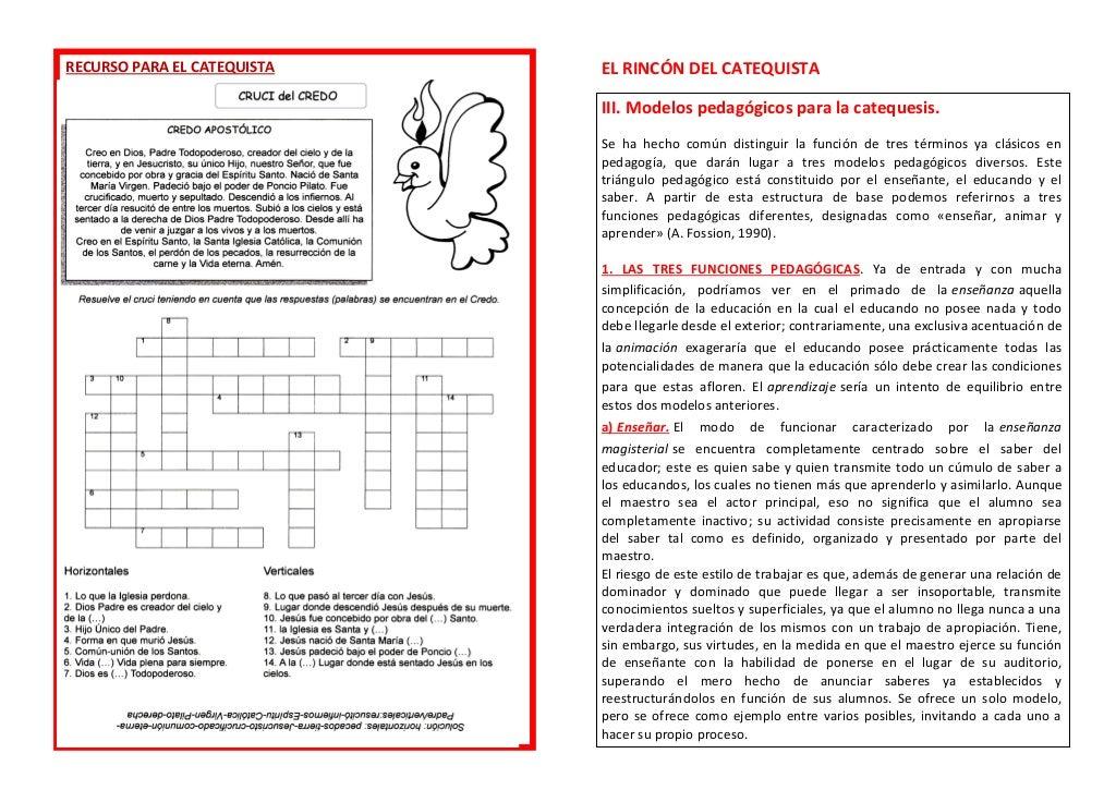 RECURSO PARA EL CATEQUISTA EL RINCÓN DEL CATEQUISTA III. Modelos pedagógicos para la catequesis. Se ha hecho común disting...