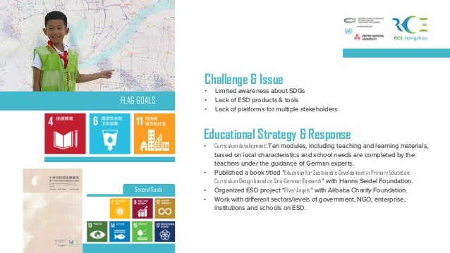Challenge & Issue • Limited awareness about SDGs • Lack of ESD products & tools • Lack of platforms for multiple stakehold...