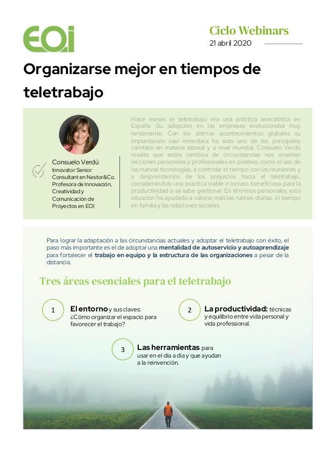 Ciclo Webinars. 21 abril 2020 Organizarse mejor en tiempos de teletrabajo Consuelo Verdú Innovator Senior Consultant en Ne...