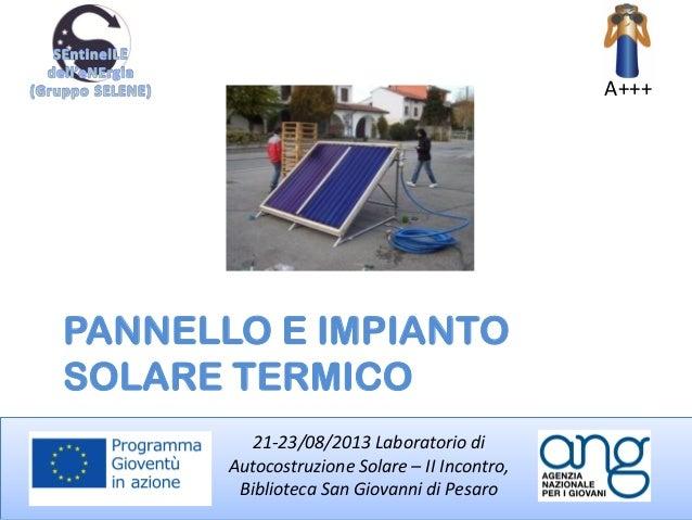 Pannello Solare Per Vw California : Laboratorio autocostruzione solare termico