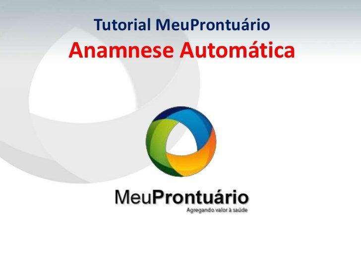 Tutorial MeuProntuárioAnamnese Automática