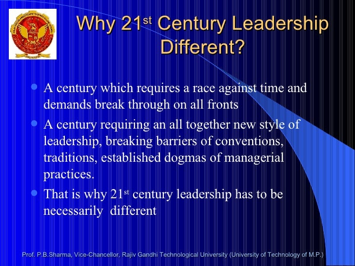What is 21st Century Leadership?