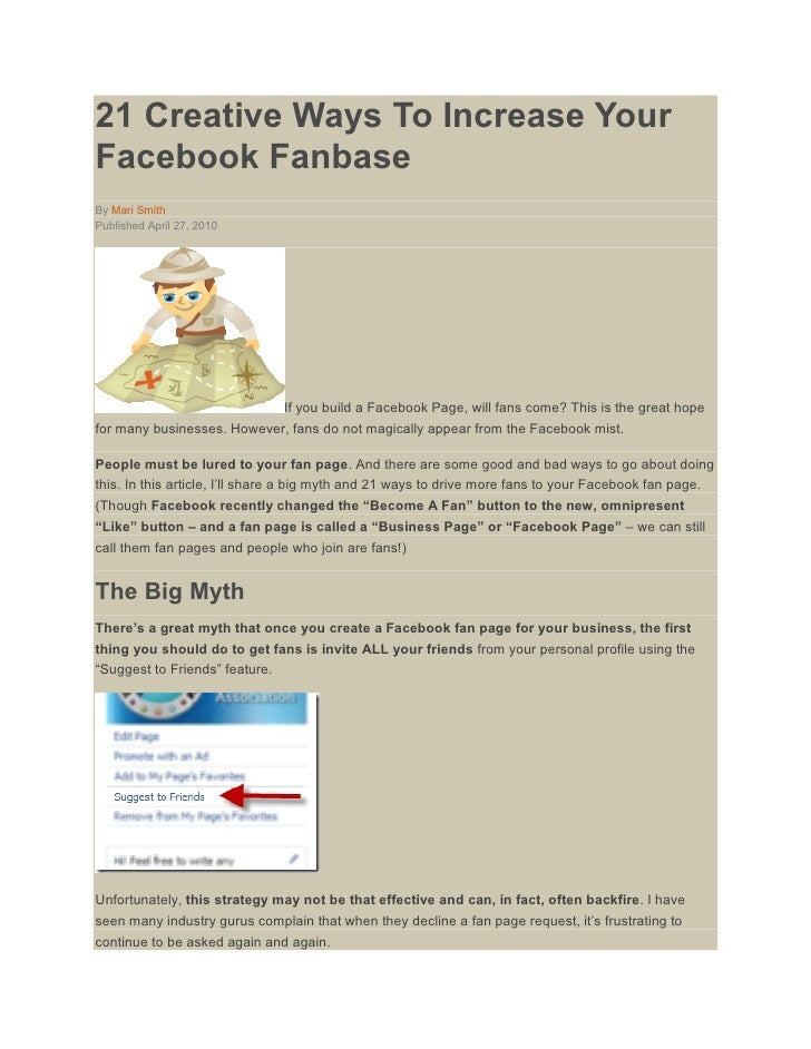 21 Creative Ways To Increase Your Facebook Fanbase By Mari Smith Published April 27, 2010                                 ...