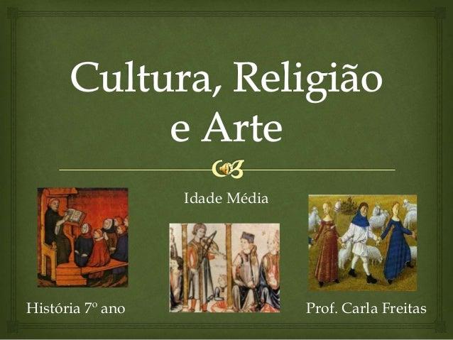 Idade Média História 7º ano Prof. Carla Freitas