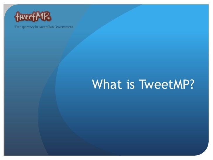 What is TweetMP?