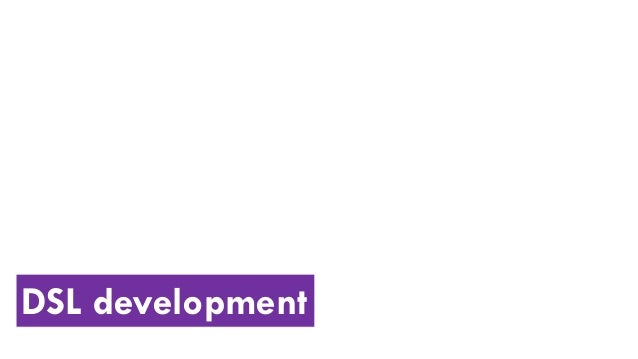 DSL development