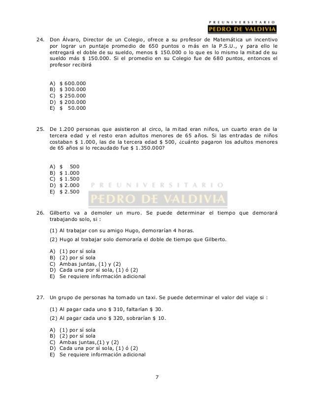24. Don Álvaro, Director de un Colegio, ofrece a su profesor de Matemática un incentivo  por lograr un puntaje promedio de...