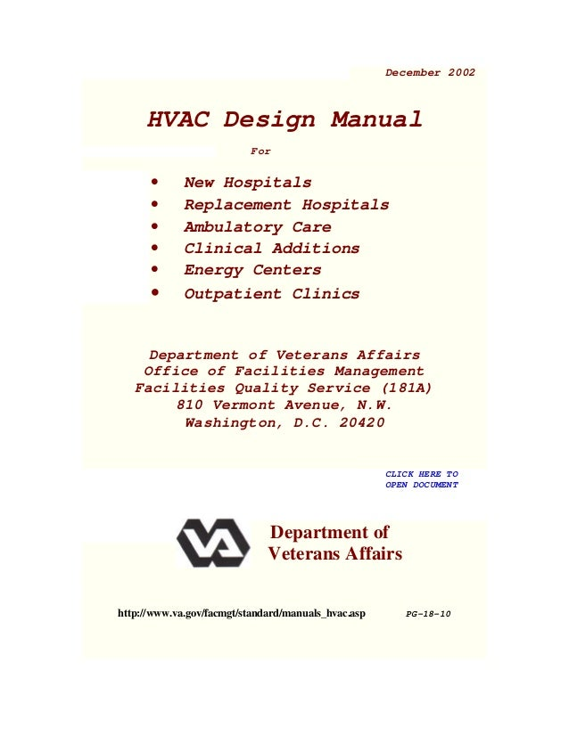 December 2002 HVAC Design Manual For • New Hospitals • Replacement Hospitals • Ambulatory Care • Clinical Additions • Ener...