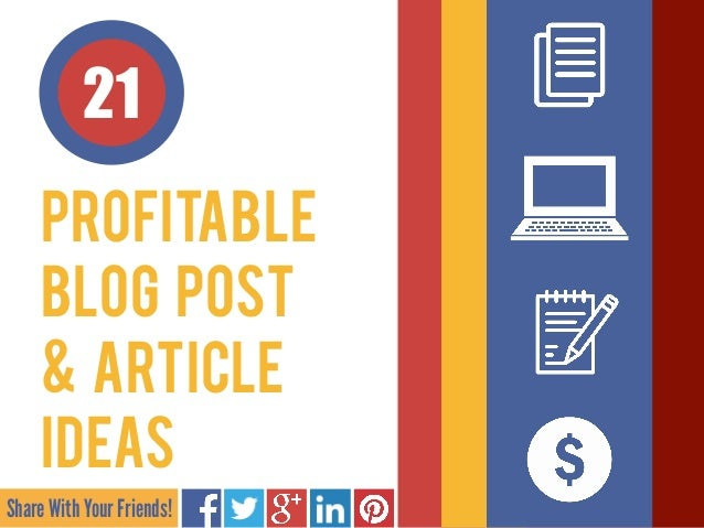21 Profitable Blog Post 
