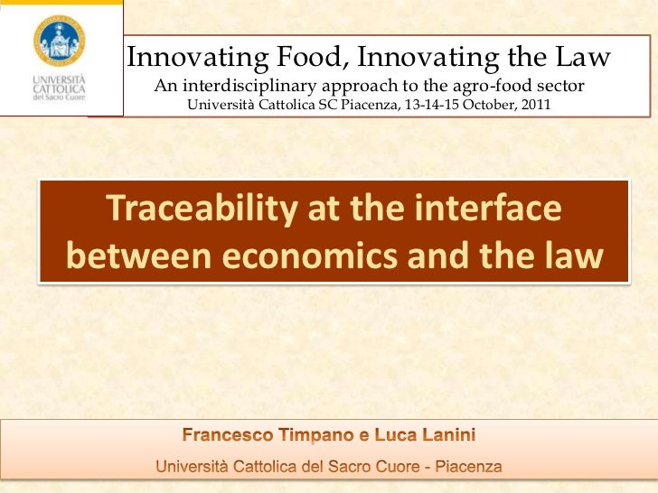 Innovating Food, Innovating the Law     An interdisciplinary approach to the agro-food sector         Università Cattolica...