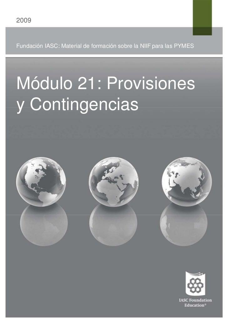2009Fundación IASC: Material de formación sobre la NIIF para las PYMESMódulo 21: Provisionesy Contingencias