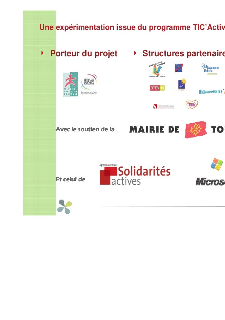 Thierry COSTES, Mission locale de Toulouse : PRATIC : plateforme d'accompagnement des parcours de formation TIC Slide 2