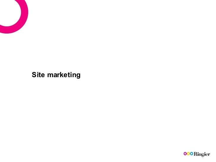 Site marketing
