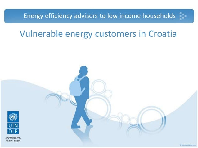 Energy efficiency advisors to low income households  Vulnerable energy customers in Croatia