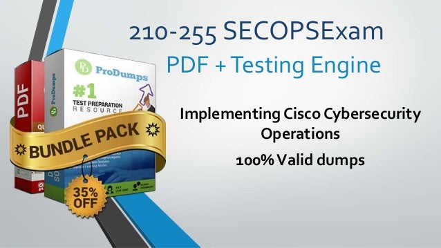 210-255 SECOPSExam Implementing Cisco Cybersecurity Operations 100%Valid dumps PDF +Testing Engine