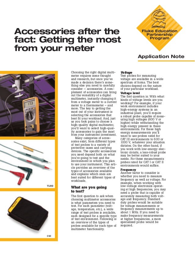 Accessories after the fact: Getting the most from your meter Application Note  Choosing the right digital multimeter requi...