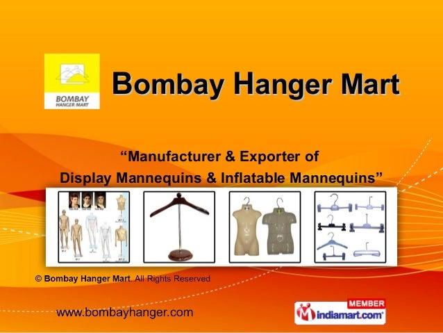 """Bombay Hanger Mart        """"Manufacturer & Exporter ofDisplay Mannequins & Inflatable Mannequins"""""""