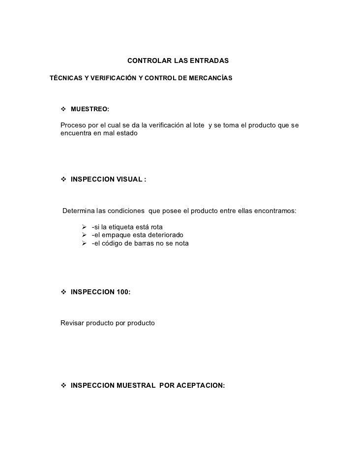 CONTROLAR LAS ENTRADASTÉCNICAS Y VERIFICACIÓN Y CONTROL DE MERCANCÍAS   MUESTREO:  Proceso por el cual se da la verificac...