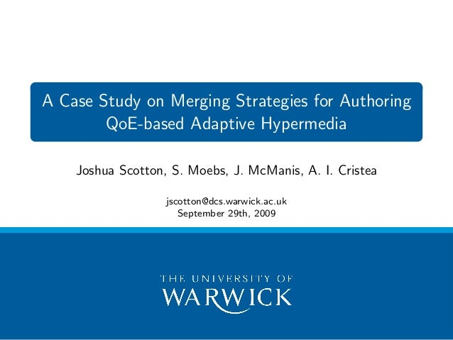 A Case Study on Merging Strategies for Authoring QoE-based ...