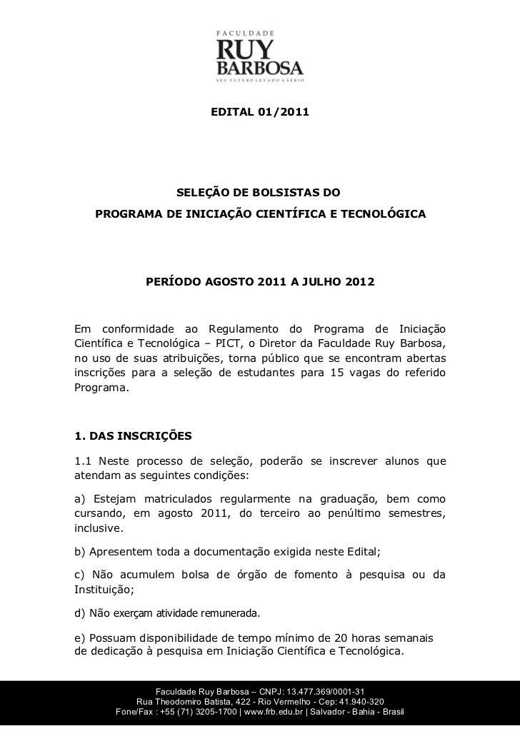 EDITAL 01/2011                       SELEÇÃO DE BOLSISTAS DO   PROGRAMA DE INICIAÇÃO CIENTÍFICA E TECNOLÓGICA             ...