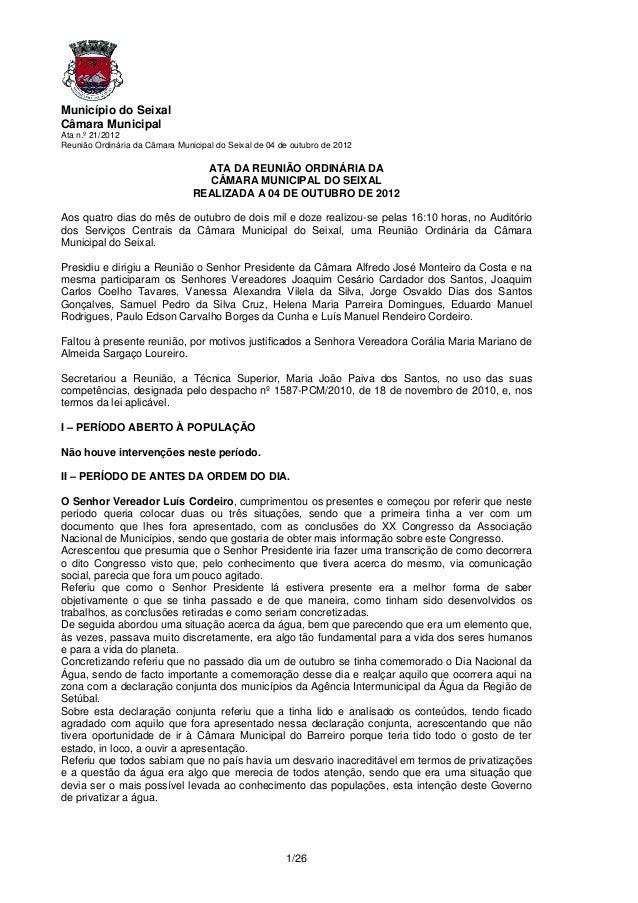 Município do SeixalCâmara MunicipalAta n.º 21/2012Reunião Ordinária da Câmara Municipal do Seixal de 04 de outubro de 2012...