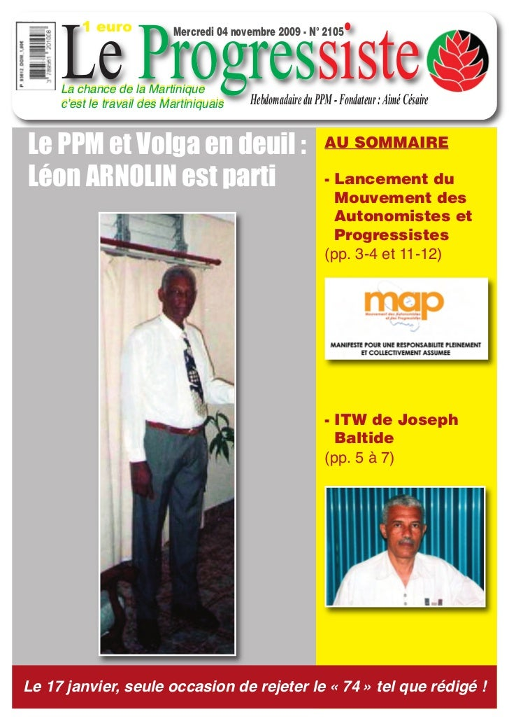 1 euro     Le Progressiste                           Mercredi 04 novembre 2009 - N° 2105     La chance de la Martinique   ...