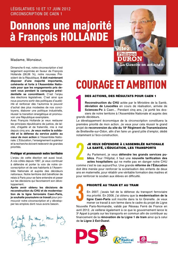 LÉGISLATIVES 10 ET 17 JUIN 2012CIRCONSCRIPTION DE CAEN 1Donnons une majoritéà François HOLLANDEMadame, Monsieur,Dimanche 6...