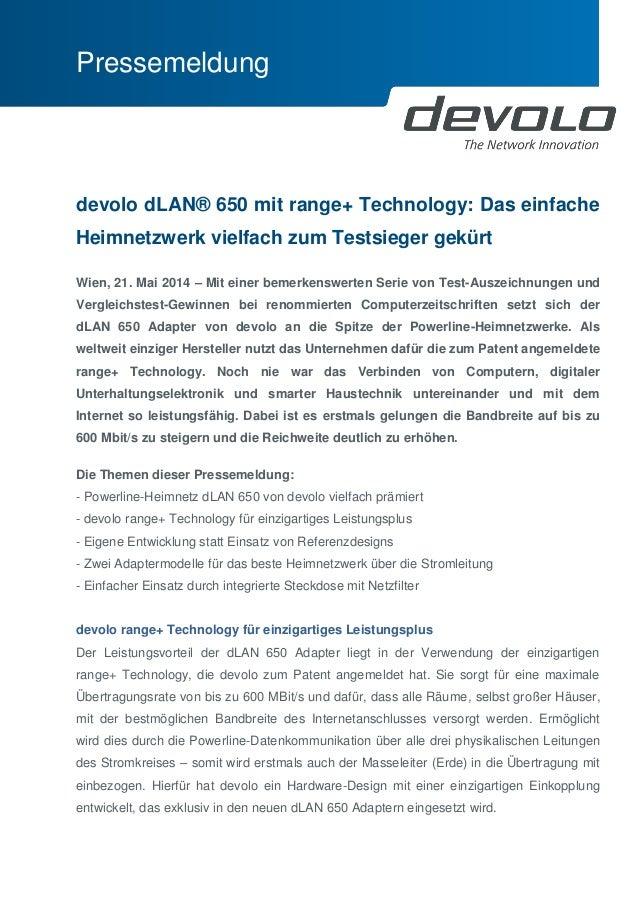 Pressemeldung  devolo dLAN® 650 mit range+ Technology: Das einfache Heimnetzwerk vielfach zum Testsieger gekürt  Wien, 21....