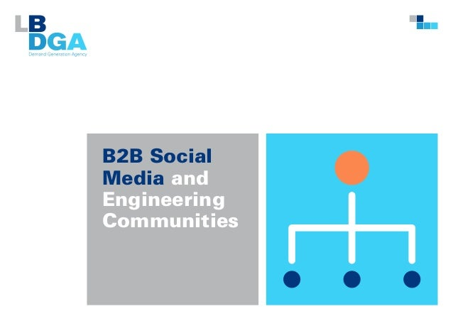 B2B Social Media and Engineering Communities