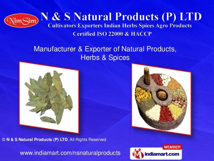 Manufacturer & Exporter of Natural Products, <br />Herbs & Spices<br />