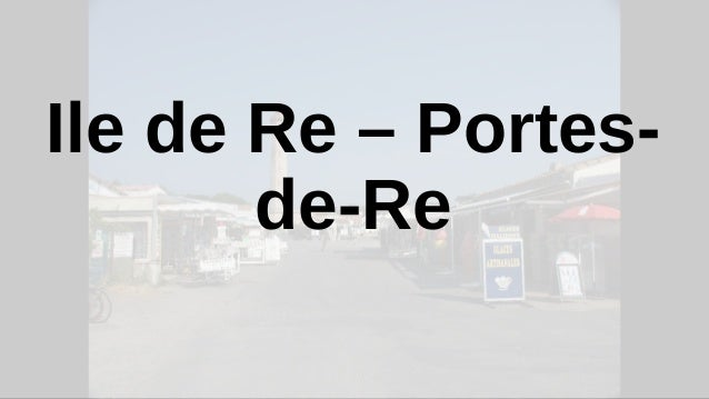 Ile de Re – Portes- de-Re