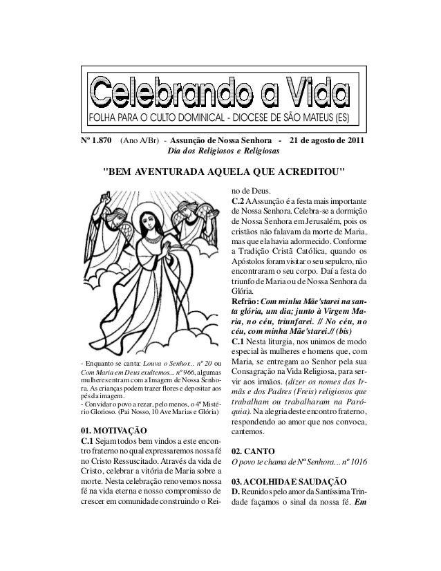 Nº 1.870 (Ano A/Br) - Assunção de Nossa Senhora - 21 de agosto de 2011                     Dia dos Religiosos e Religiosas...