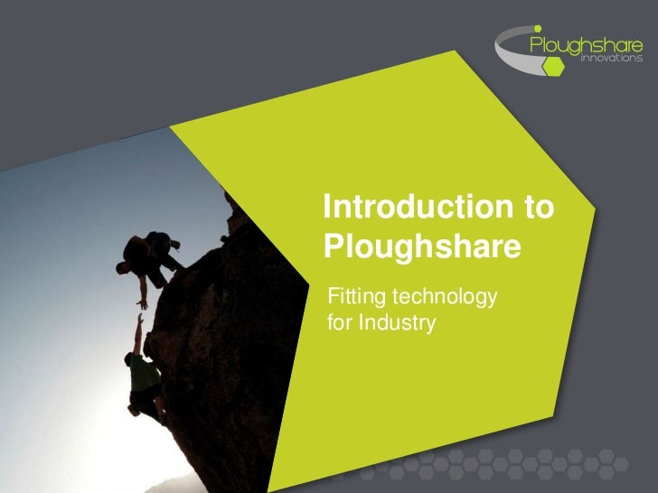 Introduction toPloughshareFitting technologyfor Industry