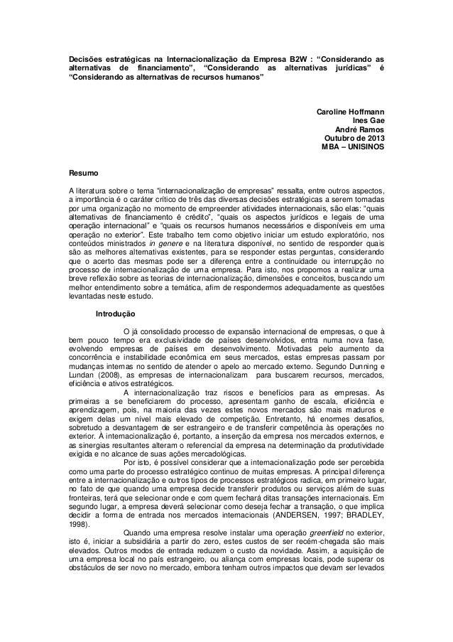 """Decisões estratégicas na Internacionalização da Empresa B2W : """"Considerando as alternativas de financiamento"""", """"Consideran..."""