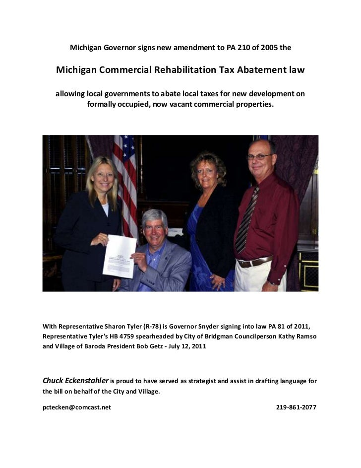 Michigan Governor signs new amendment to PA 210 of 2005 the     Michigan Commercial Rehabilitation Tax Abatement law    al...