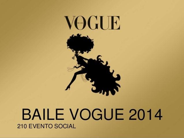 BAILE VOGUE 2014 210 EVENTO SOCIAL