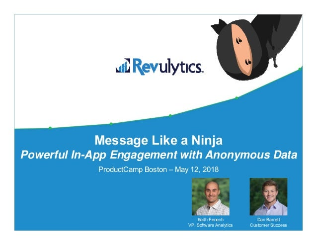 211 Message Like a Ninja - In-App Engagement with Anonymous