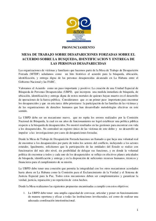 1 PRONUNCIAMIENTO MESA DE TRABAJO SOBRE DESAPARICIONES FORZADAS SOBRE EL ACUERDO SOBRE LA BUSQUEDA, IDENTIFICACION Y ENTRE...