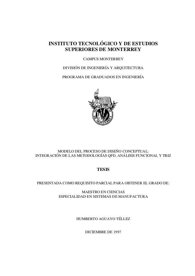 INSTITUTO TECNOLÓGICO Y DE ESTUDIOS SUPERIORES DE MONTERREY CAMPUS MONTERREY DIVISIÓN DE INGENIERÍA Y ARQUITECTURA PROGRAM...