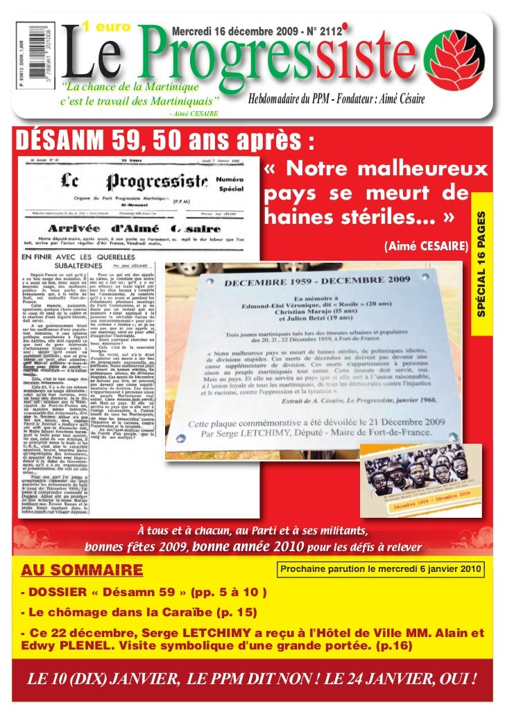 """1 euro      Le Progressiste                             Mercredi 16 décembre 2009 - N° 2112      """"La chance de la Martiniq..."""