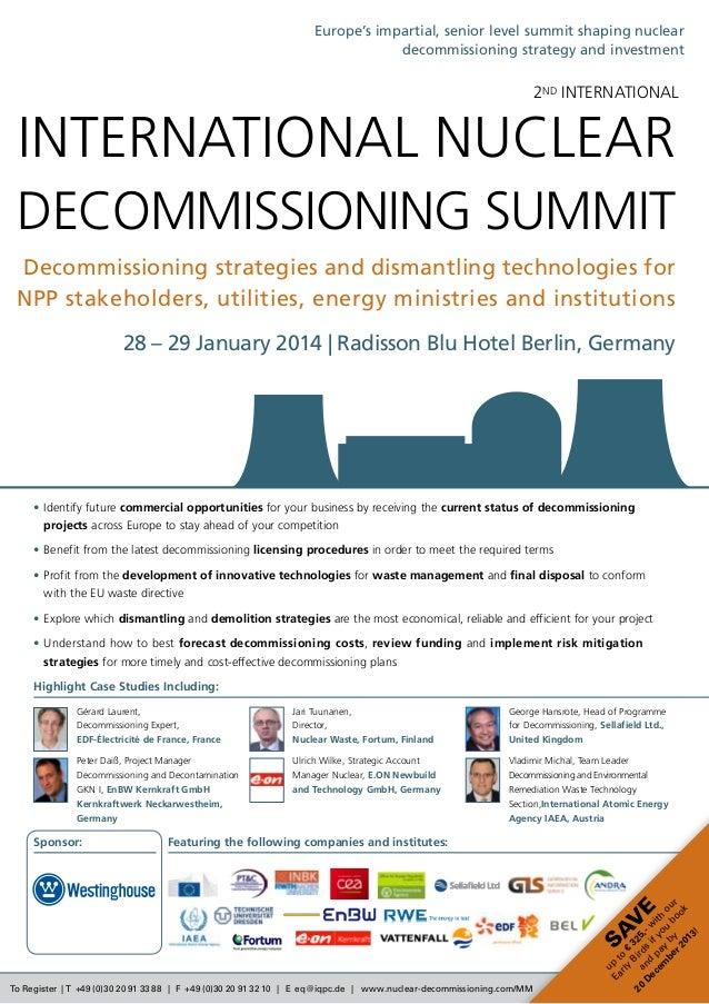 To Register | T +49 (0)30 20 91 33 88 | F +49 (0)30 20 91 32 10 | E eq@iqpc.de | www.nuclear-decommissioning.com/MM Sav e ...