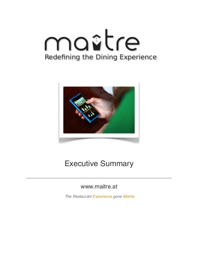 Executive Summary www.maitre.at The Restaurant Experience gone Mobile