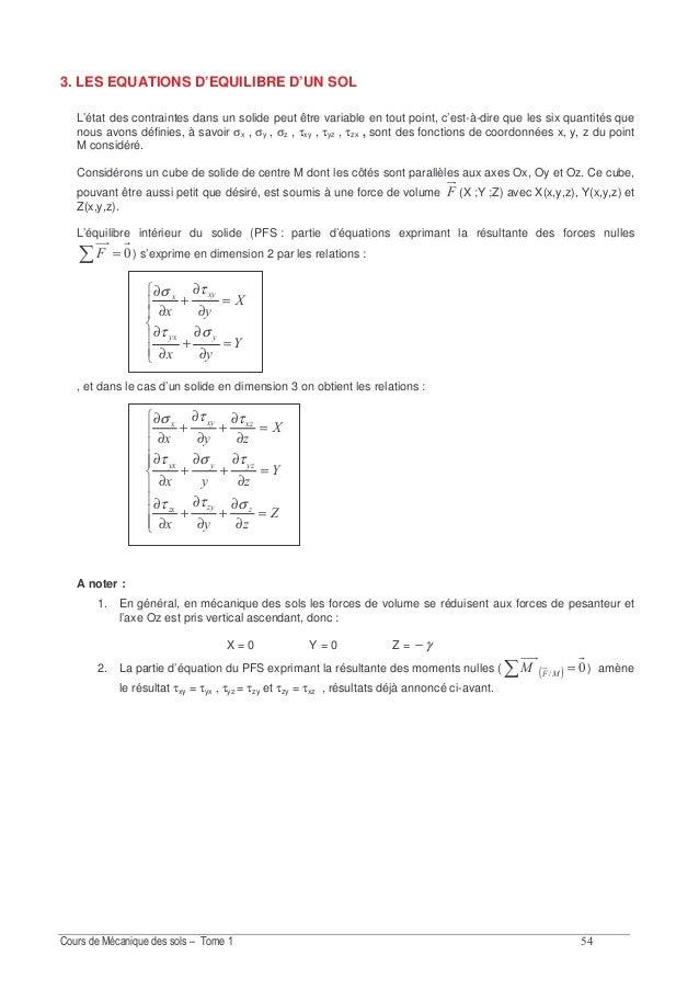 ? Nous prendrons comme paramètres mécaniques mesurables de la loi de comportement de ce sol les coefficients E et ν (modul...