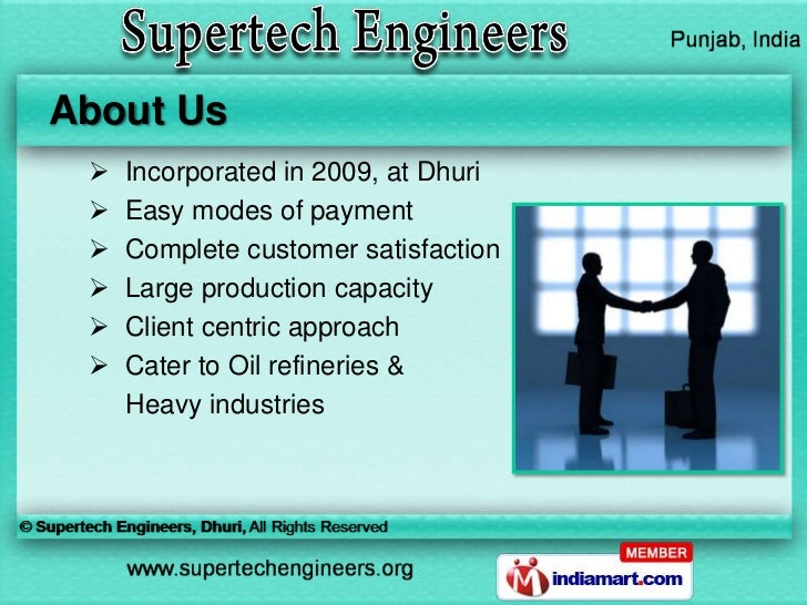 About Us    Incorporated in 2009, at Dhuri    Easy modes of payment    Complete customer satisfaction    Large product...