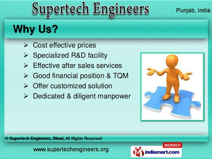 Why Us?    Cost effective prices    Specialized R&D facility    Effective after sales services    Good financial posit...