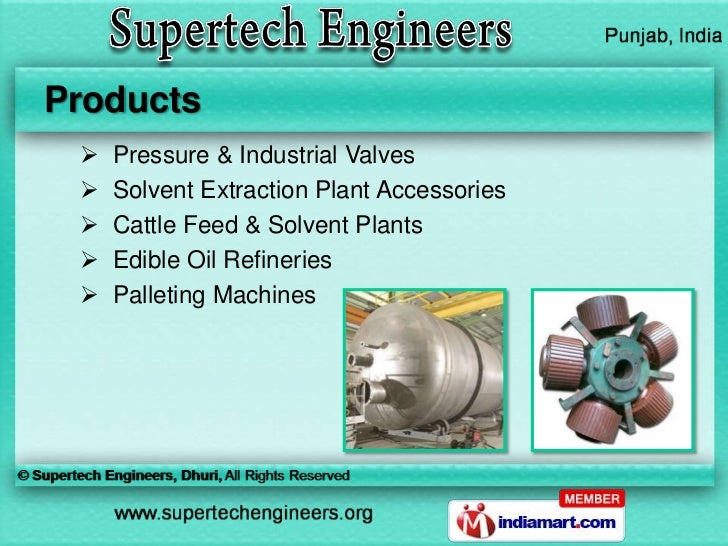 Products    Pressure & Industrial Valves    Solvent Extraction Plant Accessories    Cattle Feed & Solvent Plants    Ed...